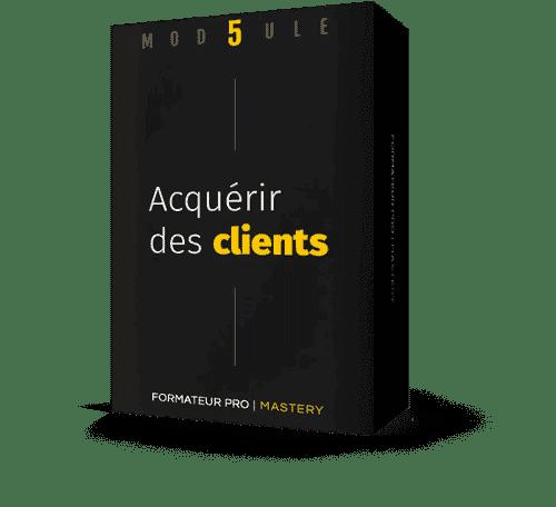 Packaging module 5 : Acquérir des clients